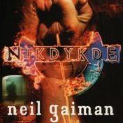 Niel Gaiman: Nikdykde